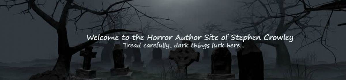 Horror Tales from Stephen Crowley